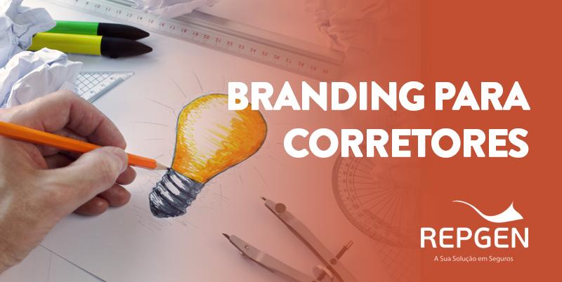 Corretor saiba como funciona o processo de branding e a melhor forma de trabalhá-lo