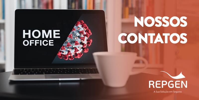 Home Office: Saiba como entrar em contato conosco durante o período de combate ao coronavírus