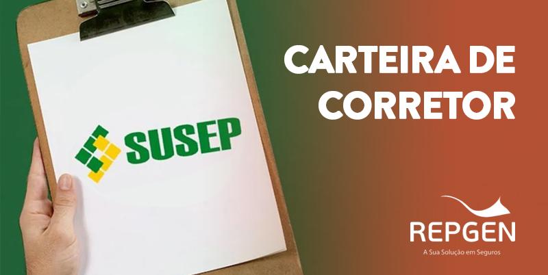 Susep disponibiliza nova carteira dos Corretores de Seguros